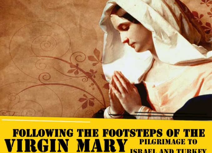 following the footsteps of the virgin mary